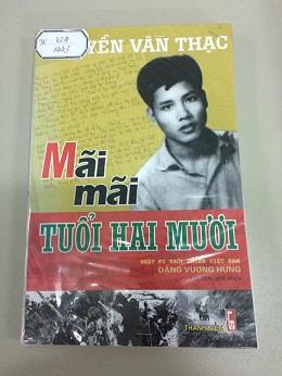 """Bài giới thiệu sách tháng 12: Mãi mãi tuổi hai mươi"""" của tác giả Nguyễn Văn Thạc"""